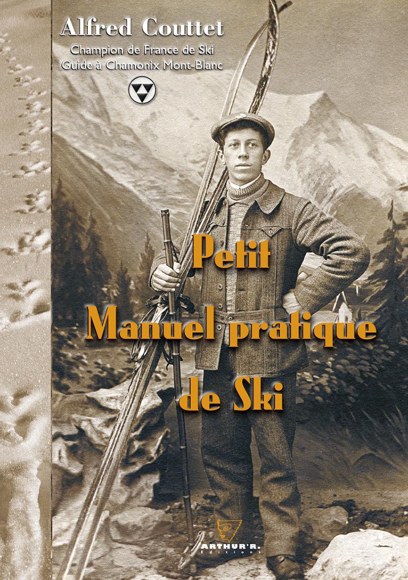 Arthur'R éditions, Petit Manuel pratique de Ski